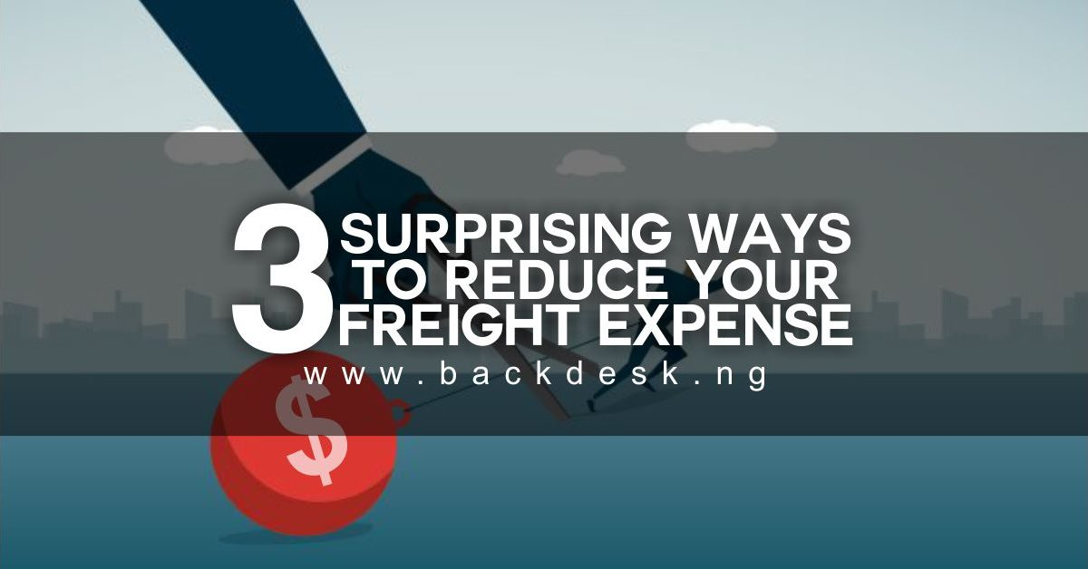 3 Surprising Ways To Reduce Your Freight Expense